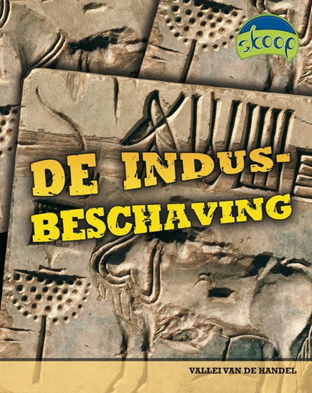 Skoop5 – De Indusbeschaving